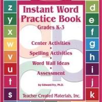 Instant Word Practice Book. Grades K-3. - Edward B. Fry (English Lec)