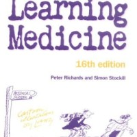 Learning Medicine An Informal Guide to a Career in Medicine - Peter R