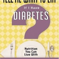 Tell Me What to Eat If I Have Diabetes - Elaine Magee (Food&Cooking)