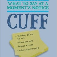 Off the Cuff: What to Say at a Moment's Notice - Anne Cooper Ready