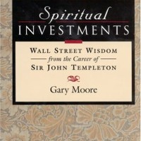 Spiritual Investments, Wall Street Wisdom from the Career of Sir John