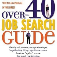 Over-40 Job Search Guide - Gail Geary (Career/ Computer Sciences)