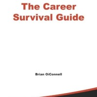 The Career Survival Guide, Making Your Next Career Move - Brian O'Conn