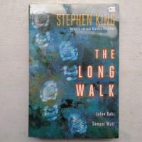 The Long Walk (Jalan Kaki Sampai..) by Stephen King