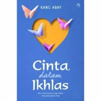 Novel CINTA DALAM IKHLAS By KANG ABAY