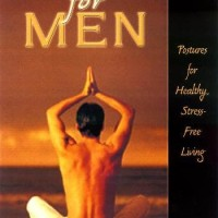 Yoga for Men: Postures for Healthy, Stress-Free Living - Thomas Clair