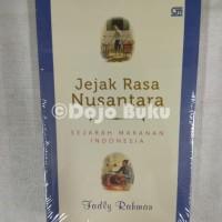 Jejak Rasa Nusantara: Sejarah Makanan Indonesia Fadly Rahman