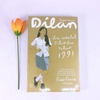 Novel DILAN #2 - DIA ADALAH DILANKU TAHUN 1991 - PIDI BAIQ Original