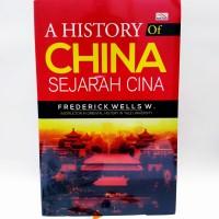 A History Of China, Sejarah Cina   -Frederick Wells W-