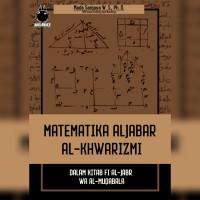 MATEMATIKA ALJABAR AL-KHWARIZMI - MADA SANJAYA WS
