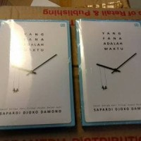 Dasar & Novel) Yang Fana Adalah Waktu - Sapardi Djoko Damono