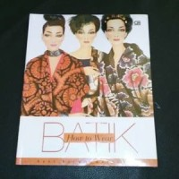 bisnis & Novel) How To Wear Batik - Reni Kusumawardhani