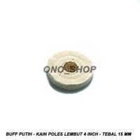 Buff Putih - Kain Poles Lembut 4 Inch - Tebal 15 mm