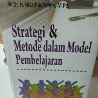 Strategi dan metode dalam model pembelajaran