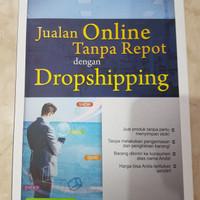 Buku Jualan Online Tanpa Repot dengan Dropshipping