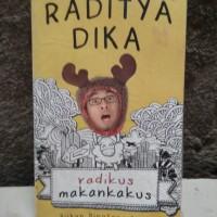 Novel Komedi Raditya Dika Radikus Makankakus
