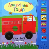 Around the Town Sound Board Book with 6 sounds