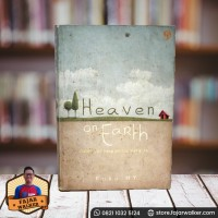 Heaven on Earth - Kaka H Y (Buku Novel Remaja)