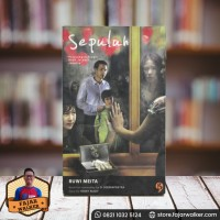 Sepuluh : Perjuangan Tragis Anak Jalanan Jakarta - Ruwi Meita (Novel)