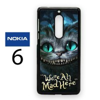 Casing Nokia 6 Alice In Wonderland Were All Mad Here Hardcase Custom