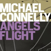 Angels Flight (Harry Bosch #6) - Michael Connelly (Thriller Novel)