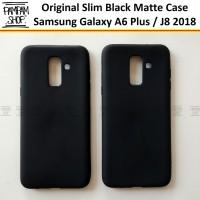 Soft Case Slim Black Matte Samsung A6 Plus A6+ J8 2018 Blackmatte Ori