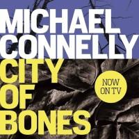 City of Bones (Harry Bosch #8) - Michael Connelly (Thriller Novel)