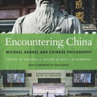 Encountering China: Michael Sandel and Chinese Philosophy - Michael J