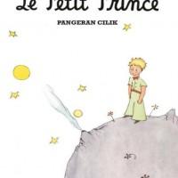Pangeran Cilik ( Le Petit Prince, Terjemahan) -Antoine De Saint-Exuper