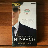Novel - THE PERFECT HUSBAND - INDAH RIYANA