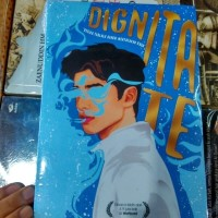 Novel WATTPAD [ DIGNITATE ] by MARGARETA