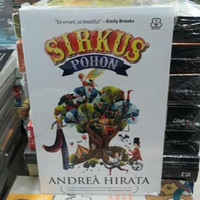 Novel - SIRKUS POHON - By ANDREA HIRATA