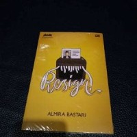 Buku Novel Indonesia Resign! - Almira Bastari