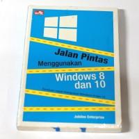 Buku Komputer Jalan Pintas Menggunakan Windows 8 dan 10