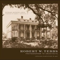 Robert W. Tebbs, Photographer to Architects - Robert Lewis