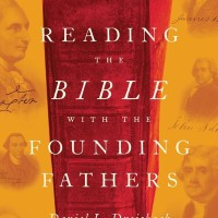 Reading the Bible with the Founding Fathers - Dreisbach, Daniel L