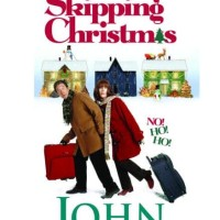 Skipping Christmas - John Grisham (Holiday/ Adult Novel)