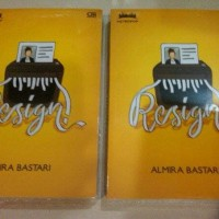 Buku Novel Resign! - Almira Bastari
