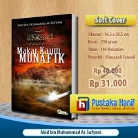 Buku Makar Kaum Munafik - Kiat Muamalah dengan Orang Munafik