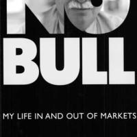 No Bull - Michael Steinhardt (Economy/ Investing)