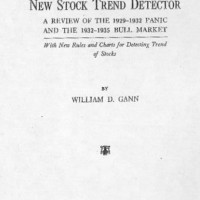 New Stock Trend Detector: A Review of the 1929-1932 Panic - W.D. Gann