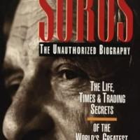 Soros The Life, Time and Trading Secrets - Robert Slater