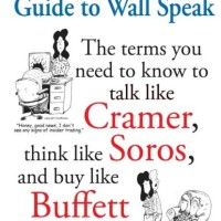 The Investopedia Guide to Wall Speak - Jack Guinan (Investing/ Stock)