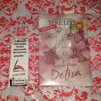 bisnis Novel sejarah) Hafalan Shalat Delisa by Tere Liye