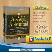 Buku Adabul Mufrad Imam Bukhari - Kumpulan Hadits Adab & Akhlak