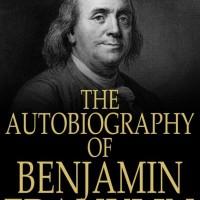 The Autobiography of Benjamin Franklin - Benjamin Franklin (Economy)
