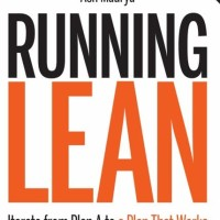Running Lean, Iterate from Plan A to a Plan That Works - Ash Maurya