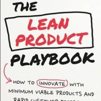 The Lean Product Playbook - Dan Olsen (Entrepreneur/Business)