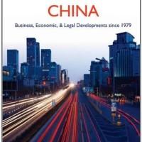 Enterprising China, Business, Economic, and Legal Developments since
