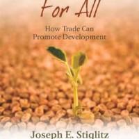 Fair Trade for All: How Trade Can Promote Development - Joseph E. Stig